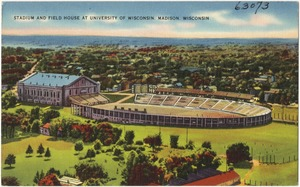 Stadium and field house at University of Wisconsin, Madison, Wisconsin