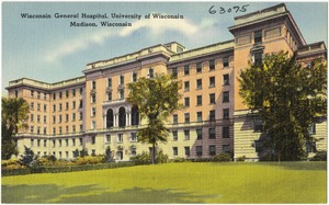 Wisconsin General Hospital, University of Wisconsin, Madison, Wisconsin