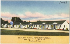 The Mid-View Apartment Motel, Hwy. 12, 5 mi. N. of Madison, Wisc.