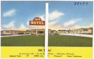 100 Motel, on U.S. Hwy. 100... Milwaukee, Wisconsin