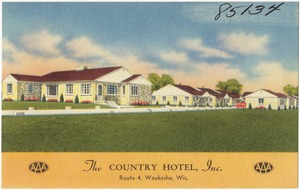 The Country Hotel Inc., Route 4, Waukesha, Wis.