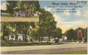 Chap's Cabin Motel, highways 12 - 13 - 23, Wisconsin Dells, Wis., 2 miles south of the Dells, 1/2 mile north of Lake Delton