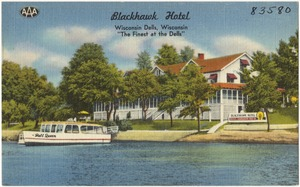 "Blackhawk Hotel, Wisconsin Dells, Wisconsin, ""The finest at the Dells"""