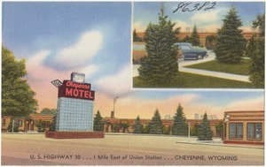 Cheyenne Motel, U.S. Highway 30... 1 mile east of Union Station... Cheyenne, Wyoming
