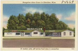 Bungalow Auto Court in Sheridan, Wyo.
