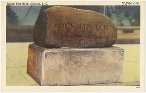 Aaron Burr Rock, Chester, S. C.