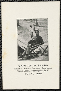 Captain W. B. Sears, 2nd Rhode Island Regiment, Camp Clark, Washington, D.C., July 1861