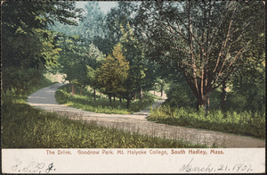 The drive, Goodnow Park, Mt. Holyoke College, South Hadley, Mass.