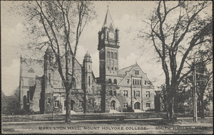 Mary Lyon Hall, Mount Holyoke College. South Hadley, Mass.