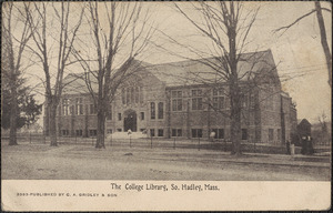 The College Library, So. Hadley, Mass.