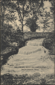 The Cascade, Mount Holyoke College, South Hadley, Mass.