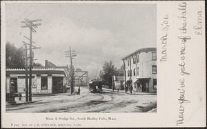 Main & Bridge Sts., South Hadley Falls, Mass.