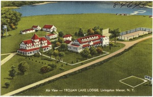 Air view -- Trojan Lake Lodge, Livingston Manor, N. Y.