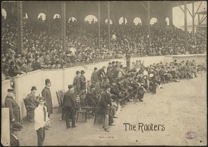 The Rooters on the field at the Huntington Avenue Grounds, 1903 World Series