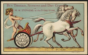 Buy thread, notions and dry goods of W. M. Stephens at the Stone Store, Clark's Mile End 60 Spool Cotton