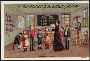 C. M. Henderson & Co., Chicago. Red School House shoes - spelling class