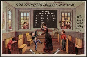 C. M. Henderson & Co., Chicago. Red School House shoes - recess