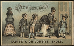 Bixby's Royal Polish for ladies' and children's shoes.