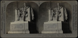 Abraham Lincoln. Daniel Chester French, Sculptor. Lincoln Memorial, Washington, D. C.