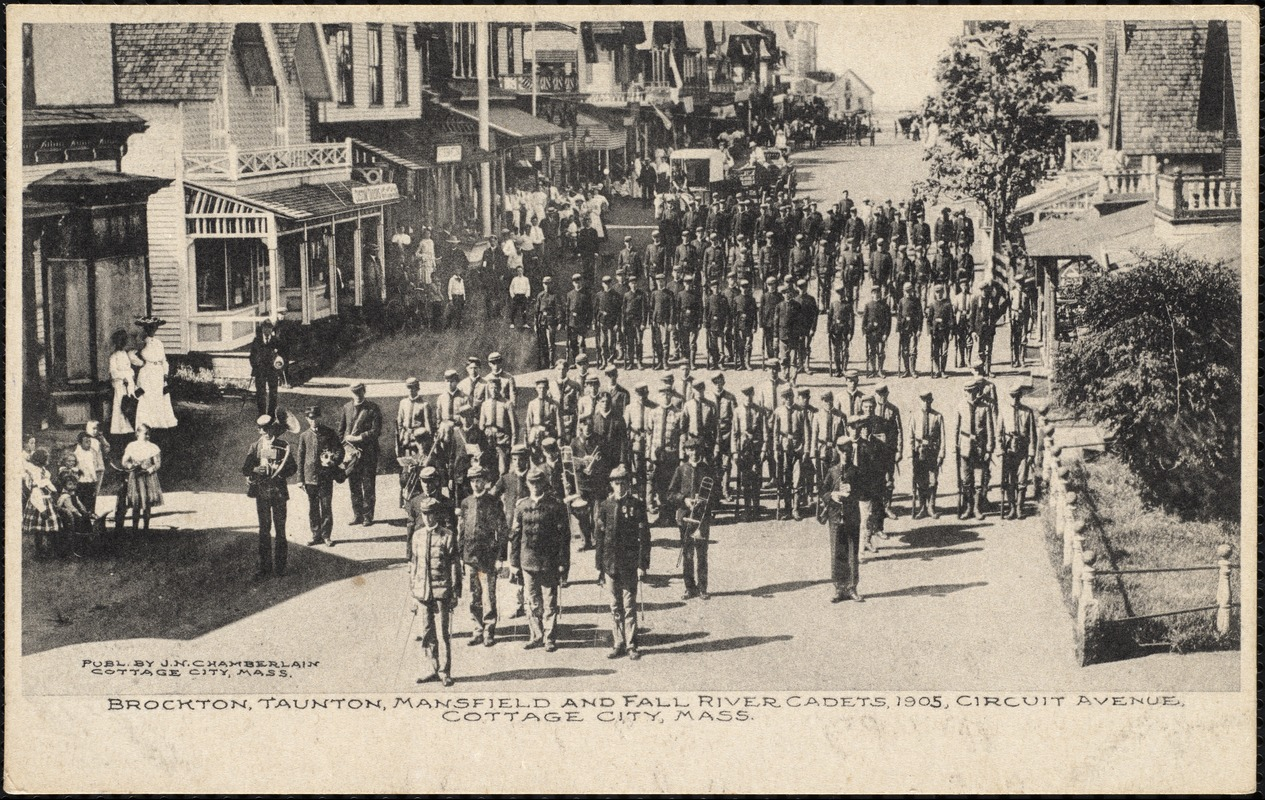 Brockton, Taunton, Mansfield and Fall River Cadets, 1905, Circuit Avenue Cottage City, Mass.
