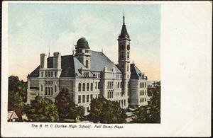 The B.M.C. Durfee High School, Fall River, Mass.