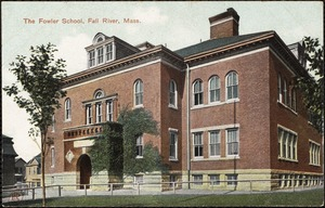 The Fowler School, Fall River, Mass.