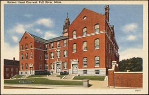 Sacred Heart Convent, Fall River, Mass.