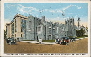 Technical High School, First Congregational Church and Durfee High School, Fall River, Mass.