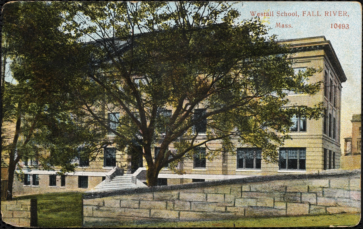 Westall School, Fall River, Mass.