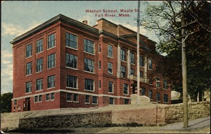 Westall School, Maple St., Fall River, Mass.