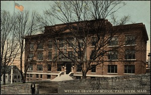 Westall Grammar School, Fall River, Mass.