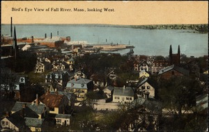 Bird's eye view of Fall River, Mass. looking west