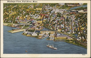 Birdseye view, Fall River, Mass.