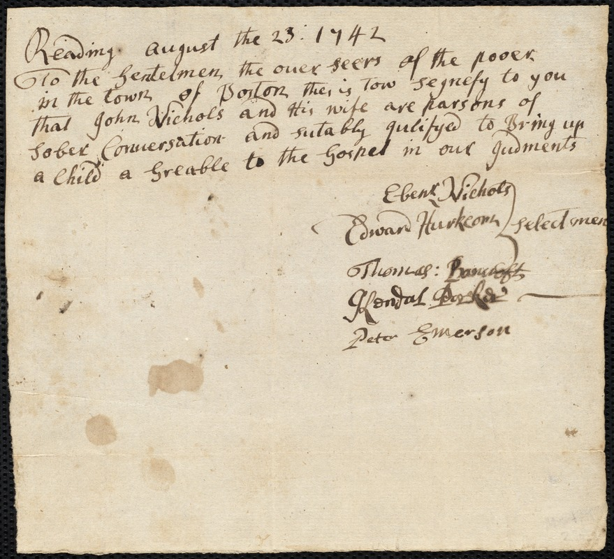 Document of indenture: Servant: Perry, Savage. Master: Nichols, John. Town of Master: Reading. Selectmen of the town of Reading autograph document signed to the Overseers of the Poor of Boston: Endorsement Certificate for John Nichols.