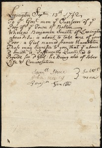 Document of indenture: Servant: Hamilton, Frances. Master: Smith, Benjamin Jr. Town of Master: Lexington. Selectmen of the town of Lexington autograph document signed to the Overseers of the Poor of Boston: Endorsement Certificate for Benjamin Smith, Jr.