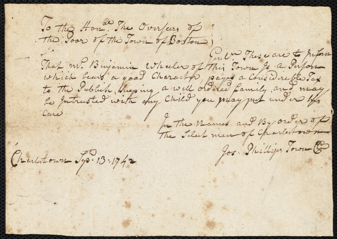 Document of indenture: Servant: Basom, Abiah. Master: Wheeler, Benjamin. Town of Master: Charlestown. Selectmen of the town of Charlestown autograph document signed to the Overseers of the Poor of Boston: Endorsement Certificate for Benjamin Wheeler.