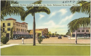 Business section looking west from the circle, Hollywood by-the-Sea, Florida