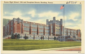 Senior High School, 13th and Douglas streets, Reading, Penna.