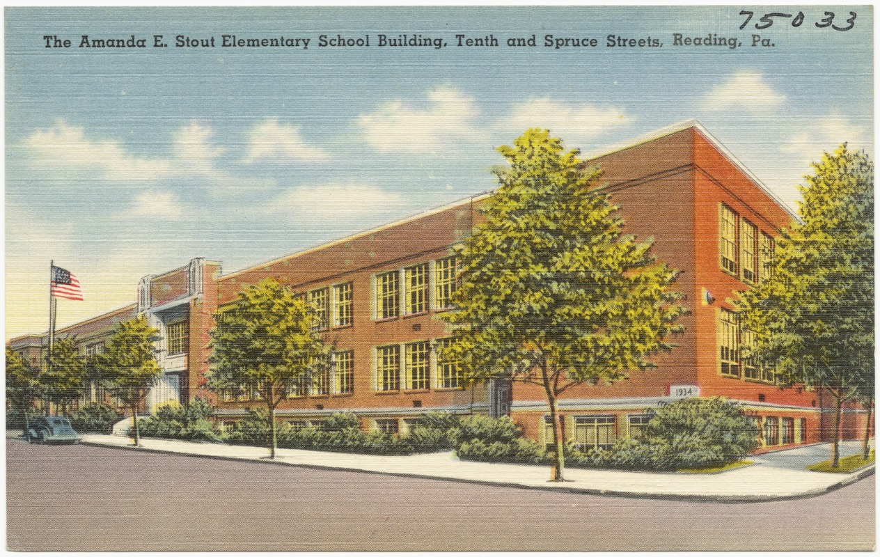 The Amanda E. Stout Elementary School building, Tenth and Spruce streets, Reading, Pa.