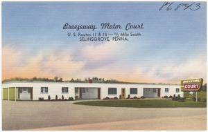 Breezeway Motor Court,  U.S. Routes 11 & 15 -- 1/2 mile south, Selinsgrove, Penna.
