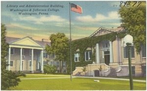 Library and administration building, Washington and Jefferson College, Washington, Penna.
