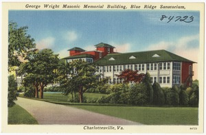 George Wright Masonic Memorial Building, Blue Ridge Sanatorium, Charlottesville, Va.