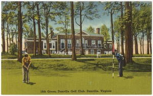 18th Green, Danville Golf Club, Danville, Virginia