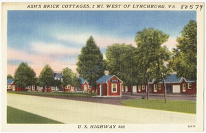 Ash's Brick Cottages, 2 mi. west of Lynchburg, VA., U.S. Highway 460