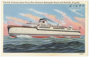The S. S. Princess Anne Ferry Boat between Kiptopeke Beach and Norfolk, Virginia
