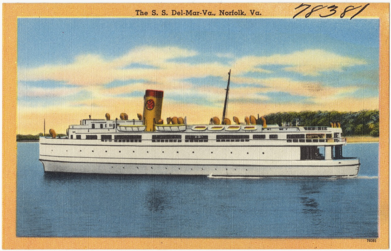The S. S. Del-Mar-Va., Norfolk, Va.