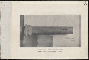 Electrolysis, Emory Street, six-inch cast-iron pipe exposed to electrolysis about 4 years, Attleboro, Mass., 1904