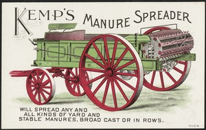Kemp's Manure Spreader will spread any and all kinds of yard and stable manures. Broad cast or in rows.