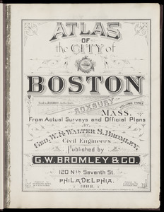 Atlas of the city of Boston : Roxbury, Mass. : volume three