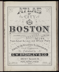 Atlas of the city of Boston : Roxbury, Mass. : volume four